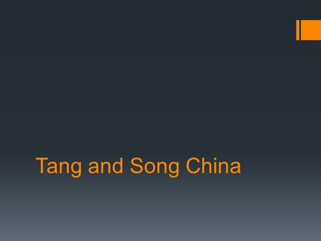 Tang and Song China. Setting the Stage  After the Han Dynasty collapsed in A.D. 220, no emperor was strong enough to hold China together. Over the next.