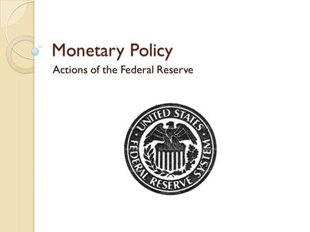 Actions of the Federal Reserve