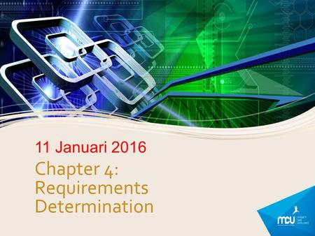 Chapter 4: Requirements Determination 11 Januari 2016.