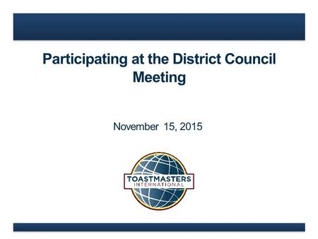Participating at the District Council Meeting November 15, 2015.
