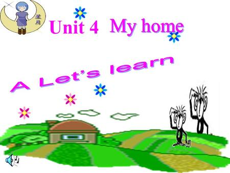 Unit 4 study read a book Study,study, go to the study, read a book.