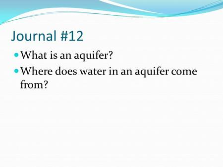 Journal #12 What is an aquifer?