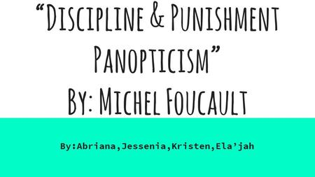 Panopticism Michel Foucault Essay Panopticism English Essay On Terrorism also An Essay On Newspaper  Writing Services Consultant