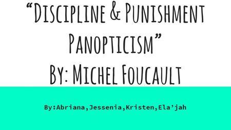 michel foucaults panopticism