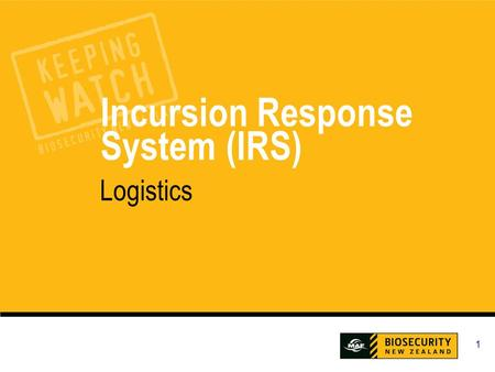 1 Incursion Response System (IRS) Logistics. IRS Logistics 2 What will you learn? During this session we will cover: How to enter and maintain staff details.