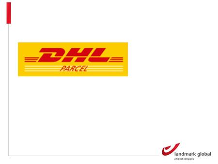 DHL Deutsche Post offers domestic mail services under its traditional name. The DHL brand is used as an umbrella brand for all logistics and parcel services.