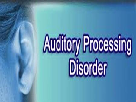 D EFINITION OF AUDITORY PROCESSING DISORDER  APD is defect in the neural processing of auditory stimuli that caused by higher level of language, cognitive.