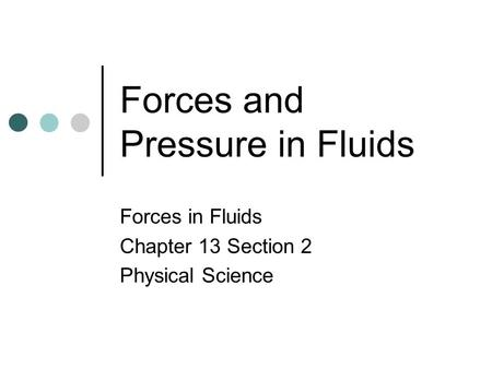 Forces and Pressure in Fluids
