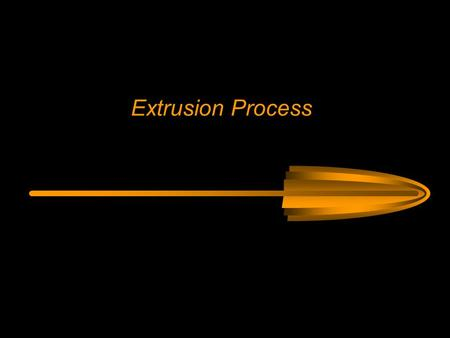 Extrusion Process. Extrusion is a process that forces metal or plastic to flow through a shaped opening die. The material is plastically deformed under.