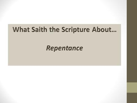 Romans 4:3 For what saith the Scripture? (KJV)