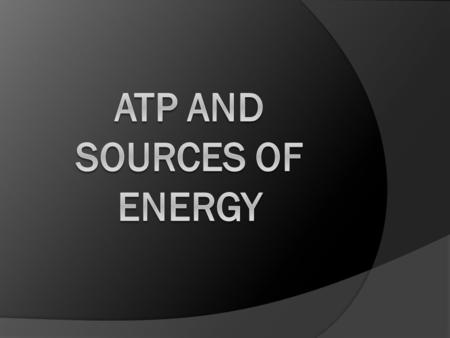 ATP  A compound that stores energy  Stands for Adenosine triphosphate  Made up of 3 parts 5 carbon sugar Adenosine 3 Phosphates.