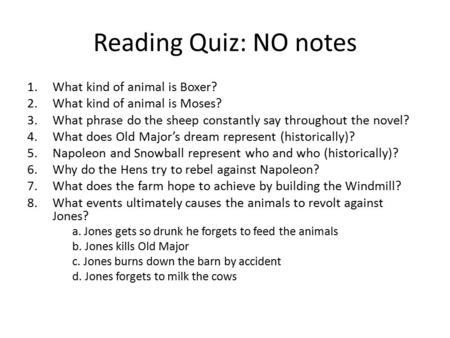 Reading Quiz: NO notes What kind of animal is Boxer?