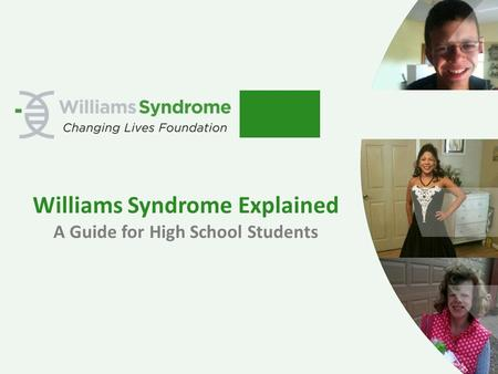 Williams Syndrome Explained A Guide for High School Students.
