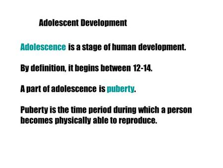 how do adolescents develop meaning in Adolescent brain development: implications for practice understanding adolescent brain development provides important information for what does it mean.