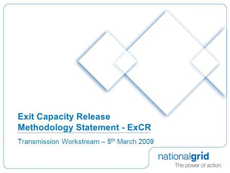 Exit Capacity Release Methodology Statement - ExCR Transmission Workstream – 5 th March 2009.