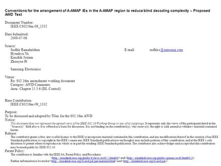 Conventions for the arrangement of A-AMAP IEs in the A-AMAP region to reduce blind decoding complexity – Proposed AWD Text Document Number: IEEE C80216m-09_1332.