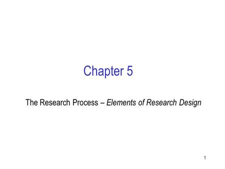The Research Process – Elements of Research Design