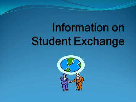 Student Exchange: Programmes 1/2 Erasmus for students from EU countries (mainly) Many partner schools in Europe Erasmus grant No tuition fees Free mover.