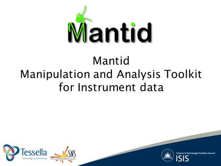 Mantid Manipulation and Analysis Toolkit for Instrument data.