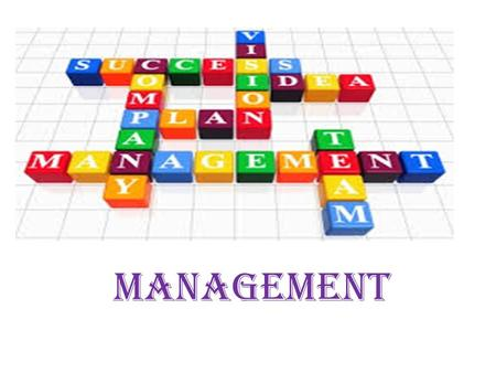 MANAGEMENT. What do managers do? Is management an instinct or a set of skills and techniques that can be taught?