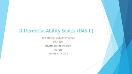 Differential Ability Scales (DAS-II)