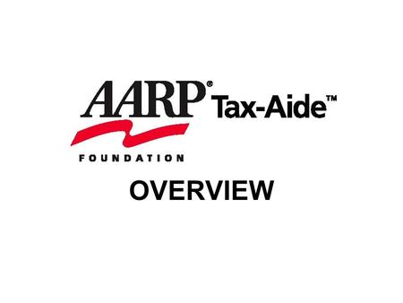 OVERVIEW. What is AARP Tax-Aide? It is the nation's largest free, volunteer-run tax assistance and preparation service available to taxpayers with low-