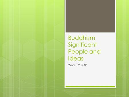 Buddhism Significant People and Ideas