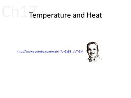 Ch17 Temperature and Heat