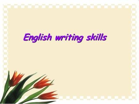 English writing skills. What do you usually do on weekends? What do you usually do on weekends? I usually… I usually…