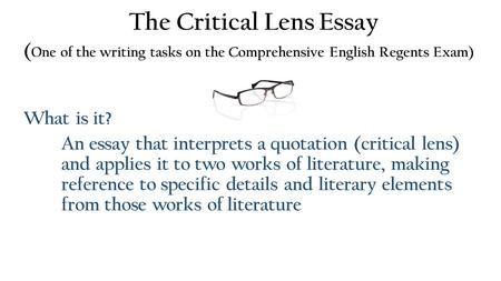 english regents critical lens essay format