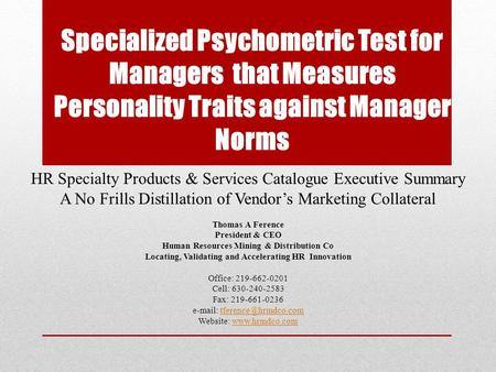 Specialized Psychometric Test for Managers that Measures Personality Traits against Manager Norms HR Specialty Products & Services Catalogue Executive.