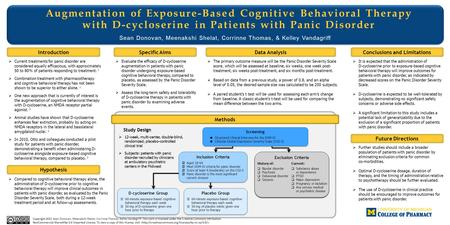 Augmentation of Exposure-Based Cognitive Behavioral Therapy with D-cycloserine in Patients with Panic Disorder Sean Donovan, Meenakshi Shelat, Corrinne.