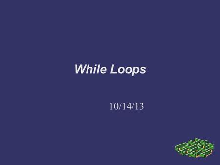 While Loops 10/14/13. Repetition Allows a program to do tasks over and over. Very powerful because the computer is fast and accurate.