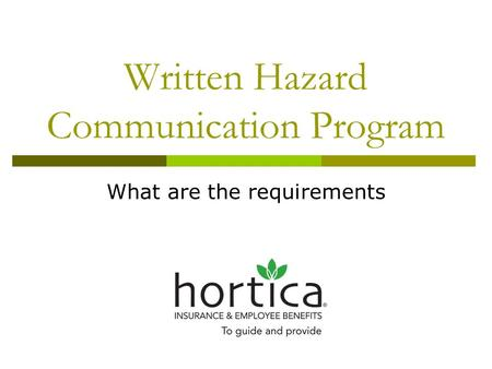 Written Hazard Communication Program What are the requirements.