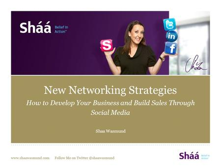 New Networking Strategies How to Develop Your Business and Build Sales Through Social Media Shaa Wasmund.