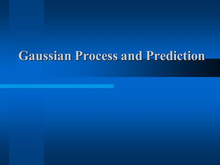 Gaussian Process and Prediction. (C) 2001 SNU CSE Artificial Intelligence Lab (SCAI)2 Outline Gaussian Process and Bayesian Regression  Bayesian regression.