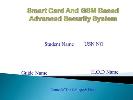 Smart Card And GSM Based Advanced Security System