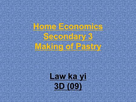 Home Economics Secondary 3 Making of Pastry Law ka yi 3D (09)