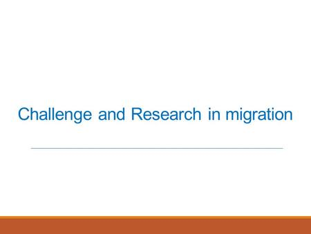 Challenge and Research in migration. Challenge in VM migration Resource management issues during migration inappropriate access control policies An inappropriate.