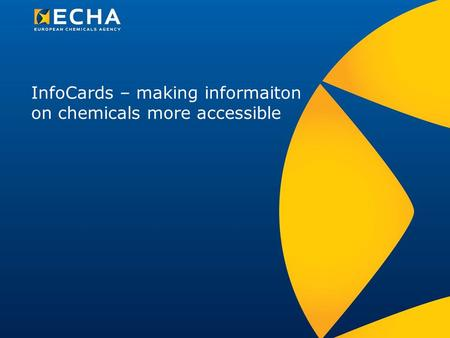 InfoCards – making informaiton on chemicals more accessible.