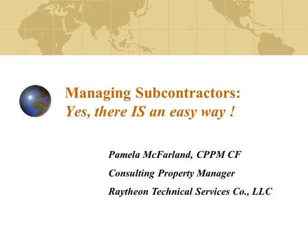 Managing Subcontractors: Yes, there IS an easy way !