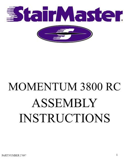 1 MOMENTUM 3800 RC ASSEMBLY INSTRUCTIONS PART NUMBER 27697.