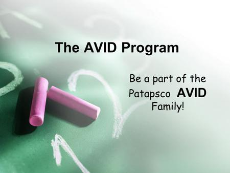 The AVID Program Be a part of the Patapsco AVID Family!