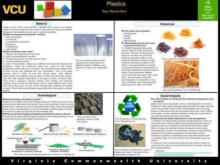 Your Name Here Material Plastic is one of the most important materials that is used in our society today. As a result, there are many uses of it because.