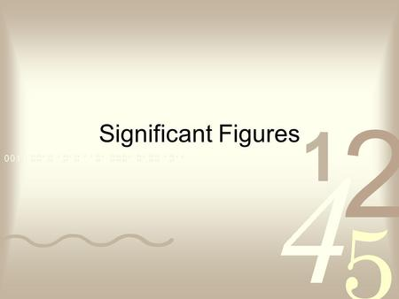 Significant Figures. Why use significant figures? Click on the graphic to read a story that shows the importance of understanding significant figures.