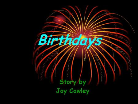 Birthdays Story by Joy Cowley. What are the children doing?