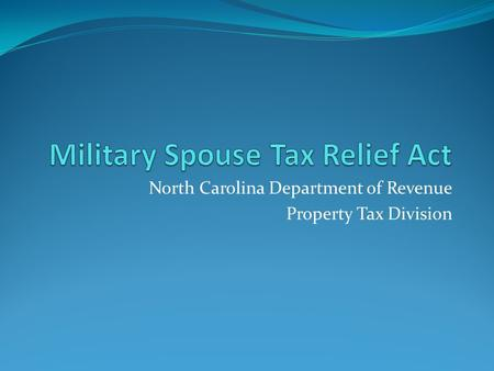 North Carolina Department of Revenue Property Tax Division.