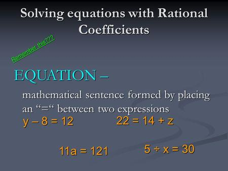 Solving equations with Rational Coefficients