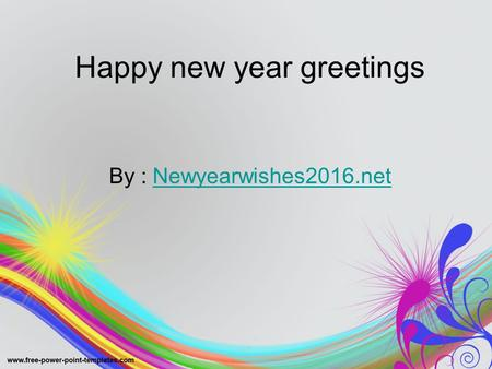 Happy new year greetings By : Newyearwishes2016.netNewyearwishes2016.net.
