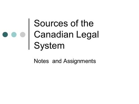 Sources of the Canadian Legal System
